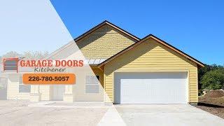 Best Garage Doors Kitchener | FREE Quote | Call 226-780-5057
