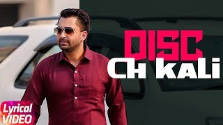 Gambar cover Disc Ch Kali | Lyrical Video | Sharry Mann | Latest Punjabi Song 2018 | Speed Records