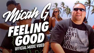 "Micah G ""Feeling Good"""