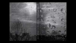 Garden of Sadness - Tomorrow is a Black Void (Full Album)
