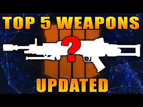 Top 5 Weapons in Black Ops 4 Updated! (Best Guns)