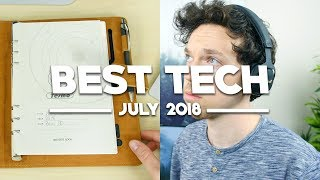 Best Tech of July 2018!