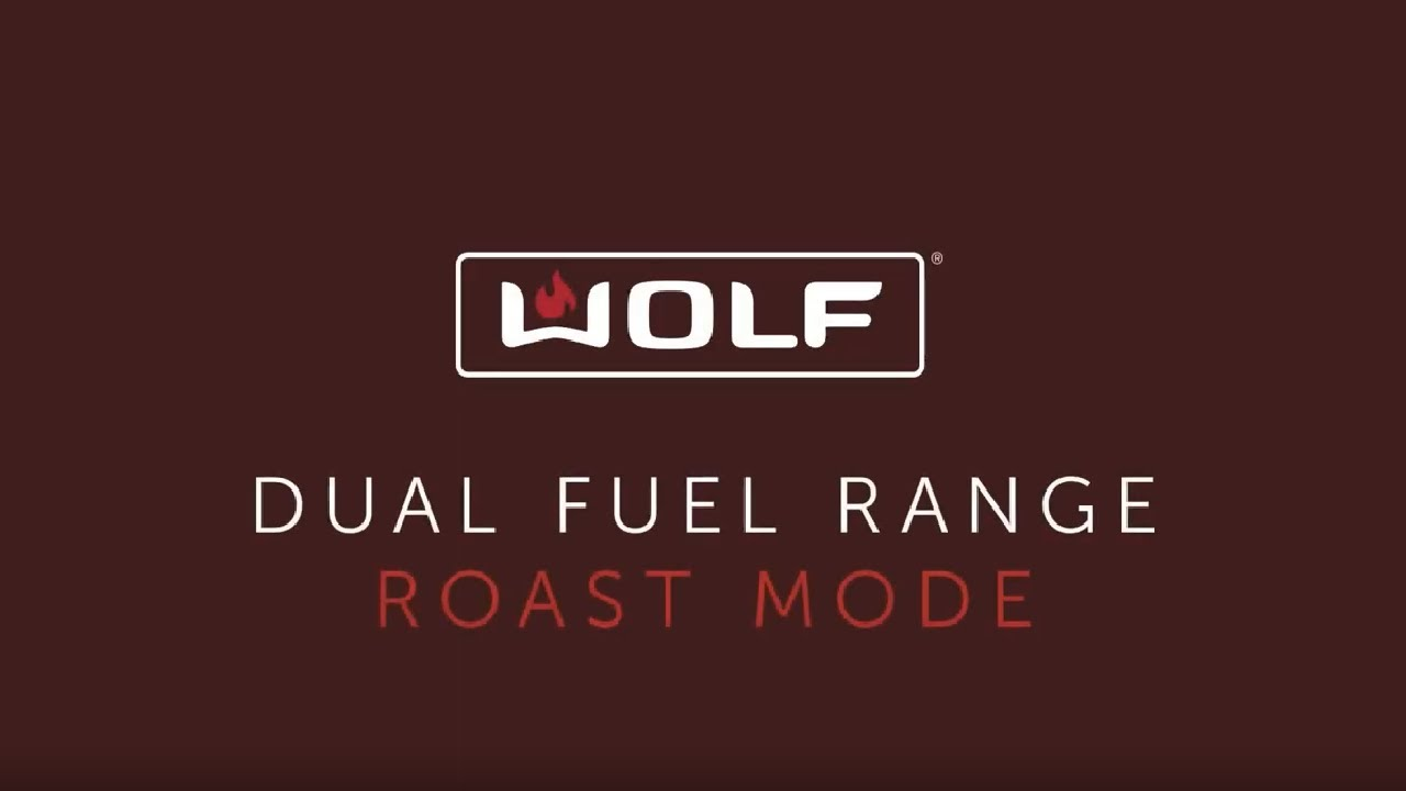 Wolf Dual Fuel Range - Roast Mode