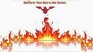 Before you burn me down (Part -2!) -Details. 🔥💪