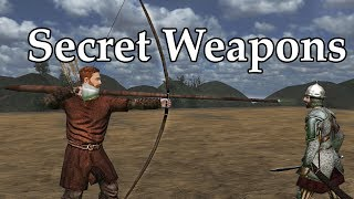 Mount and blade Secret Weapon