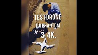 Test Drone Dji Phantom 3 4k / Dji Phantom 3 Professional