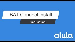 BAT-Connect Install Verification