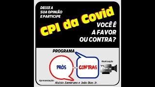 Programa Prós & Contras-CPI da Covid