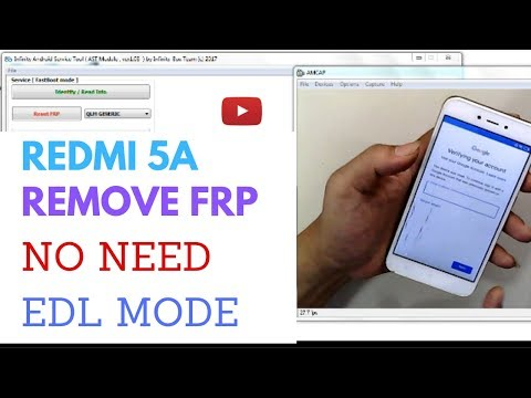 How to Enter EDL Mode Redmi 5A and 6A Without Unloack bootloader