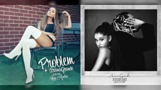 Ariana Grande Mashup ft. Iggy Azalea & Future - Problem Everyday