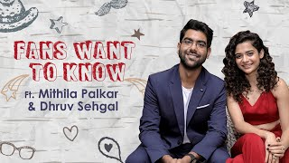 Fans Want To Know... Ft Mithila Palkar & Dhruv Sehgal | Little Things 3 | MissMalini