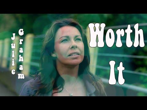 Julie Graham - Worth It