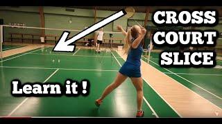 How To Perform A Cross Court Slice – BADMINTON TECHNIQUE #60