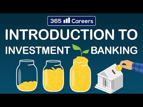 mp4 Investment Banking Meaning, download Investment Banking Meaning video klip Investment Banking Meaning