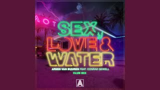 Sex, Love & Water (Extended Club Mix)