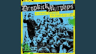 You'll Never Walk Alone - Dropkick Murphys