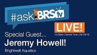 Saltwater tank plumbing & more w/ Jeremy from Brightwell Aquatics! - #AskBRStv Live