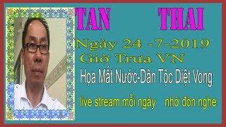 Tan Thai Truc Tiep   Ngày 24/7/2019 (Trưa  vn