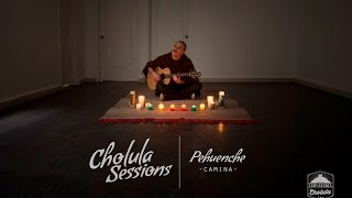 Pehuenche   Camina (Cholula Sessions)