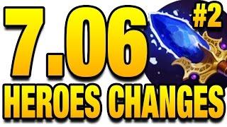7.06 Dota 2 Update - All Hero Changes - Part 2