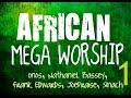 African Mega Worship (Volume 1) | **Gospel Inspiration.TV**
