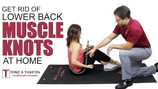 How to get rid of muscle knots and pain in your lower back FAST