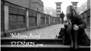 Walking Away (New Music 12/31/2011)