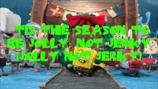Don't Be A Jerk (Its Christmas) lyrics - Spongebob