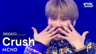 MCND(엠씨엔디) - Crush(우당탕) @인기가요 inkigayo 20210117