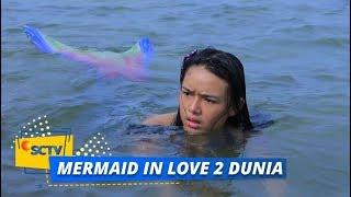 Mermaid In Love 2 Dunia - Episode 04