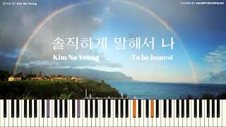 Kim Na Young(김나영)   To Be Honest(솔직하게 말해서 나) [PIANO COVER]