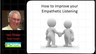 How to improve your empathetic listening