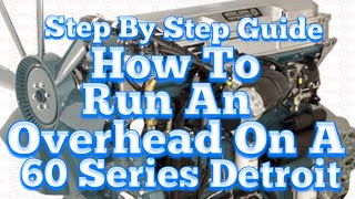 How To Do A Full Overhead On A Detroit 60 Series ! Taught by an ASE certified Detroit technician.