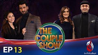 The Couple Show | Meet Wajahat Rauf & Shazia Wajahat | Host by Aagha Ali & Hina Altaf | Episode 12
