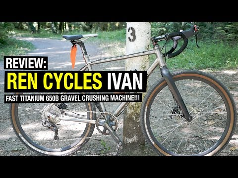 Review: Ren Cycles Ivan (Titanium Cyclocross / Fast Adventure Bike!)