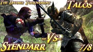 Skyrim Battles - Divines Tournament - 7/8 - Stendarr vs Talos [Legendary Settings]
