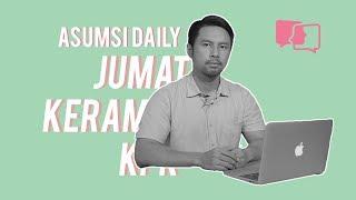 Jumat Keramat KPK - Asumsi Daily