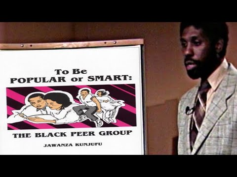 To Be Popular or Smart: The Black Peer Group (1988) | Dr. Jawanza Kunjufu