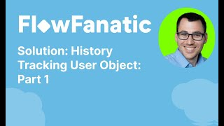 Salesforce Solution: History Tracking User Object Part 1