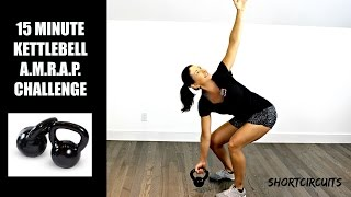 15 MINUTE KETTLEBELL CIRCUIT - AMRAP CHALLENGE by shortcircuits with Marsha