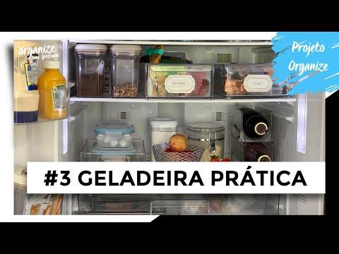 COMO ORGANIZAR A GELADEIRA DE FORMA PRÁTICA - PROJETO ORGANIZE #3
