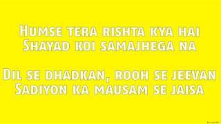Tere Sang Lyrics Hd Satellite Shankar Mithoon Featuring Arijit Singh