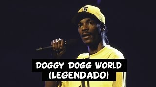 Snoop Doggy Dogg - Doggy Dogg World [Legendado]