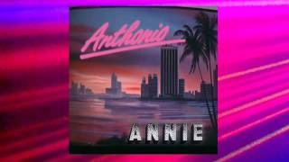 Anthonio - Angel Face (feat. Annie) Full Version HQ