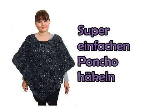 Super einfachen PONCHO häkeln - DIY Häkelanleitung
