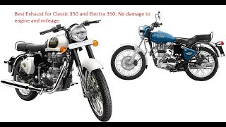 Best exhaust/silencer for RE Classic 350/Electra 350. No damage to engine & mileage. click on link