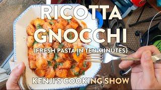 Kenjis Cooking Show | How To Make Ricotta Gnocchi