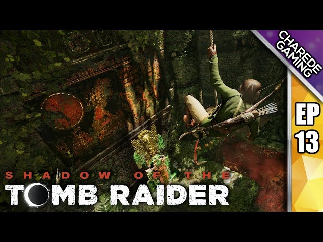 Temple Of The Sun | Shadow Of The Tomb Raider Ep 13 | Charede Plays