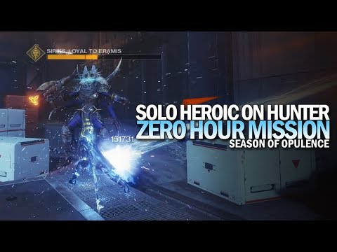 Solo Heroic Zero Hour in Season of Opulence (Hunter) [Destiny 2]