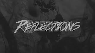 "Reflections ""Lyric Video"""